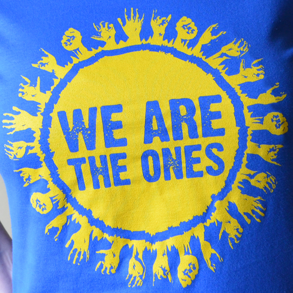 We Are The Ones t-shirt