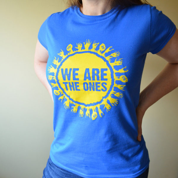 Ladies We Are The Ones t-shirt